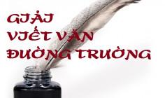 GIẢI VIẾT VĂN ĐƯỜNG TRƯỜNG 2015 - BẢN TIN 01