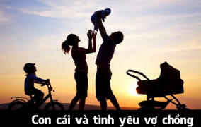 Con cái và tình yêu vợ chồng