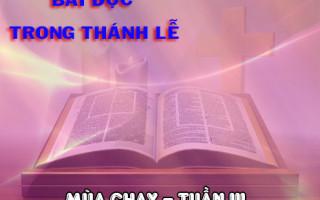 BẢN VĂN CÁC BÀI ĐỌC HẰNG NGÀY  TUẦN III MÙA CHAY