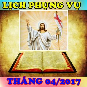 Lịch Phụng Vụ từ ngày 24.04.2017 đến ngày 30.04.2017