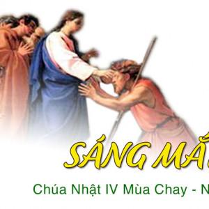 CÁC BÀI SUY NIỆM LỜI CHÚA  CHÚA NHẬT IV MÙA CHAY – NĂM A