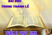 BẢN VĂN BÀI ĐỌC TUẦN II PHỤC SINH  NĂM PHỤNG VỤ 2016 – 2017