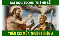 BẢN VĂN BÀI ĐỌC TUẦN XXI THƯỜNG NIÊN NĂM A - NĂM PHỤNG VỤ 2016 – 2017