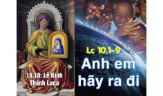 18.10.2017 – Thứ Tư tuần 28 Thường Niên A- Thánh Luca, Tác giả sách Tin Mừng