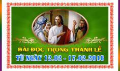 BẢN VĂN BÀI ĐỌC TRONG THÁNH LỄ- TỪ NGÀY 12.02 - 17.02.2018