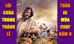 BẢN VĂN BÀI ĐỌC TRONG THÁNH LỄ- TUẦN III MÙA CHAY NĂM B