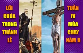 BẢN VĂN BÀI ĐỌC TRONG THÁNH LỄ- TUẦN IV MÙA CHAY NĂM B