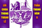 BẢN VĂN BÀI ĐỌC TRONG THÁNH LỄTUẦN THÁNH - NĂM B