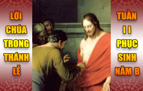 BẢN VĂN BÀI ĐỌC TRONG THÁNH LỄ- TUẦN II PHỤC SINH – NĂM B