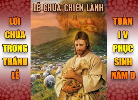 BẢN VĂN BÀI ĐỌC TRONG THÁNH LỄ- TUẦN IV PHỤC SINH – NĂM B