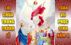 BẢN VĂN BÀI ĐỌC TRONG THÁNH LỄ - TUẦN VII PHỤC SINH – NĂM B