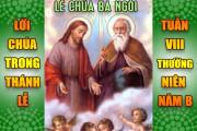 BẢN VĂN BÀI ĐỌC TRONG THÁNH LỄ- LỄ CHÚA BA NGÔI &TUẦN VIII THƯỜNG NIÊN – NĂM B