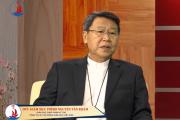 Đức cha Phêrô Nguyễn Văn Khảm nói về Năm Thánh tôn vinh Các Thánh Tử Đạo tại Việt Nam
