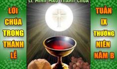 BẢN VĂN BÀI ĐỌC TRONG THÁNH LỄ:  LỄ MÌNH MÁU THÁNH CHÚA KITÔ & TUẦN IX THƯỜNG NIÊN – NĂM B