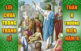 BẢN VĂN BÀI ĐỌC TRONG THÁNH LỄ - TUẦN X THƯỜNG NIÊN – NĂM B