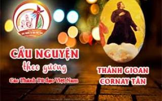 Cầu nguyện theo gương các Thánh Tử đạo Việt Nam:  THÁNH GIOAN CORNAY TÂN,  Linh mục Hội Thừa sai Paris
