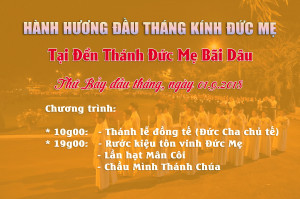 Thông báo: Chương trình hành hương kính Đức Mẹ tại Đền Thánh Đức Mẹ Bãi Dâu