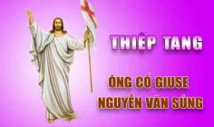 THIỆP TANG ÔNG CỐ GIUSE NGUYỄN VĂN SỦNG (Thân phụ Cha Giuse Nguyễn Đức Thuần, Phó xứ Sơn Bình)