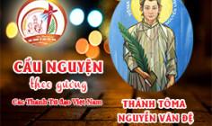 Cầu nguyện theo gương các Thánh Tử đạo Việt Nam:  THÁNH TÔMA NGUYỄN VĂN ĐỆ,  Thợ may