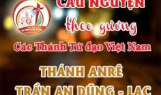 Cầu nguyện theo gương các Thánh Tử đạo Việt Nam:  THÁNH ANRÊ TRẦN AN DŨNG - LẠC  Linh mục