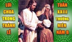 BẢN VĂN BÀI ĐỌC TRONG THÁNH LỄ- TUẦN XXIII THƯỜNG NIÊN – NĂM B