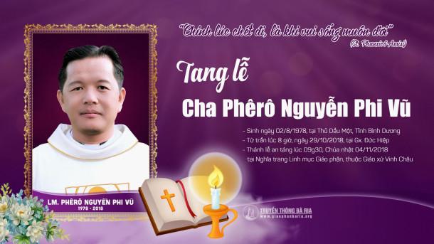 THÔNG BÁO: Thánh lễ an táng Cha Phêrô Nguyễn Phi Vũ