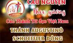 Cầu nguyện theo gương các Thánh Tử đạo Việt Nam: THÁNH AUGUSTINÔ SCHOEFFLER ĐÔNG Linh mục Thừa sai Paris