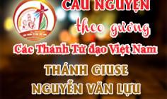 Cầu nguyện theo gương các Thánh Tử đạo Việt Nam: THÁNH GIUSE NGUYỄN VĂN LỰU Trùm họ