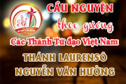 Cầu nguyện theo gương các Thánh Tử đạo Việt Nam: THÁNH LAURENSÔ NGUYỄN VĂN HƯỞNG Linh mục