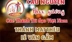 Cầu nguyện theo gương các Thánh Tử đạo Việt Nam: THÁNH MATTHÊU LÊ VĂN GẪM Thương gia