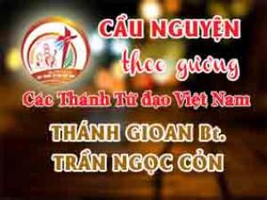 Cầu nguyện theo gương các Thánh Tử đạo Việt Nam: THÁNH GIOAN BAOTIXITA TRẦN NGỌC CỎN Lý trưởng