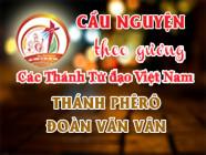 Cầu nguyện theo gương các Thánh Tử đạo Việt Nam: THÁNH PHÊRÔ ĐOÀN VĂN VÂN Thầy giảng