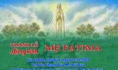 THÔNG BÁO: Thánh lễ kính Mẹ Fatima tại Đền Thánh Bãi Dâu