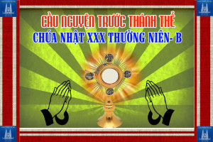 Cầu nguyện trước Thánh Thể- Ngày 28.10.2018 – Chúa nhật XXX Thường niên – Mc 10,46-52