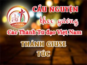 Cầu nguyện theo gương các Thánh Tử đạo Việt Nam: THÁNH GIUSE TÚC Giáo dân