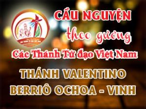 Cầu nguyện theo gương các Thánh Tử đạo Việt Nam: THÁNH VALENTINÔ BERRIÔ OCHOA - VINH Giám mục Dòng Đaminh