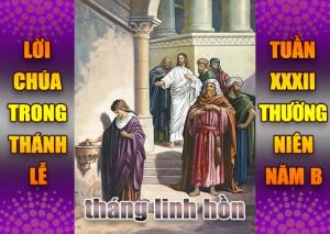 BẢN VĂN BÀI ĐỌC TRONG THÁNH LỄ- TUẦN XXXII THƯỜNG NIÊN – NĂM B
