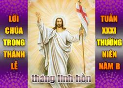 BẢN VĂN BÀI ĐỌC TRONG THÁNH LỄ- TUẦN XXXI THƯỜNG NIÊN – NĂM B