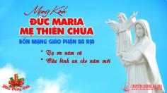 THÔNG BÁO  Thánh lễ mừng kính Đức Maria – Mẹ Thiên Chúa – Bổn mạng Giáo phận Bà Rịa