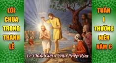 BẢN VĂN BÀI ĐỌC TRONG THÁNH LỄ  LỄ CHÚA GIÊSU CHỊU PHÉP RỬA VÀ TUẦN I THƯỜNG NIÊN
