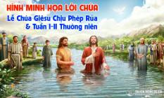 Hình minh họa Lời Chúa hằng ngày  Lễ Chúa Giêsu Chịu Phép Rửa  và Tuần I-II Thường niên