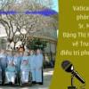Phỏng vấn sơ Maria Đặng Thị Hoàng về trại phong Quy Hoà