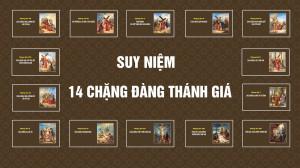 Suy ngắm 14 Đàng Thánh Giá - Kinh truyền thống