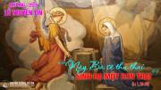 25.3.2019 - Lễ Truyền Tin cho Đức Mẹ