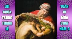 BẢN VĂN BÀI ĐỌC TRONG THÁNH LỄ  TUẦN IV MÙA CHAY – NĂM C