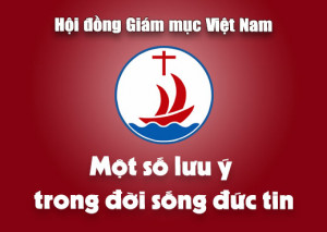 Hội đồng Giám mục Việt Nam: Thư gửi Cộng đồng Dân Chúa về một số lưu ý trong đời sống đức tin