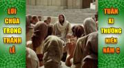 BẢN VĂN BÀI ĐỌC TRONG THÁNH LỄ TUẦN XI THƯỜNG NIÊN – NĂM C