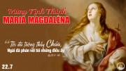 Ngày 22 tháng 7 - Lễ thánh Maria Mađalêna