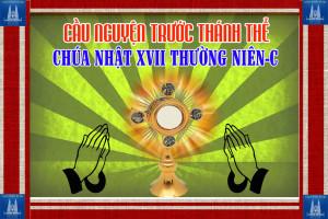 Cầu nguyện trước Thánh Thể- Ngày 28.07.2019 – Chúa nhật XVII Thường niên – Lc 11,1-13