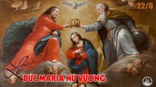22.8.2019 – Đức Maria Nữ vương